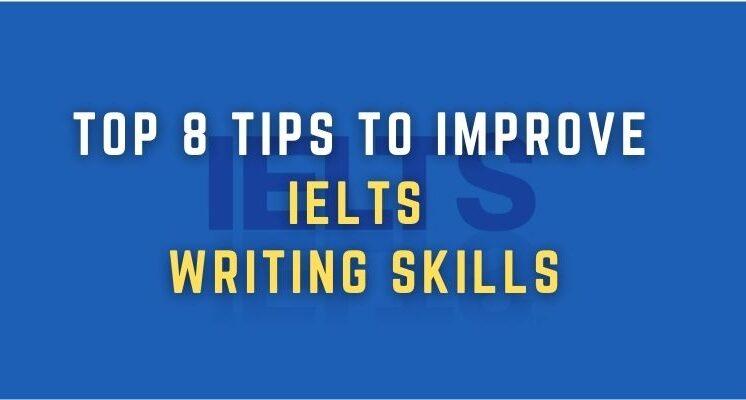 tips to improve IELTS writing skills